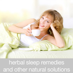 Herbal Sleep Remedies and Other Natural Solutions