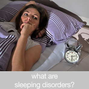 What are Sleeping Disorders?
